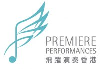 Premiere Performances of Hong Kong